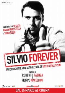 Silvio Forever - Autobiografia non autorizzata di Silvio Berlusconi