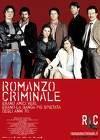 Romanzo criminale ····