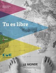 Tu es libre