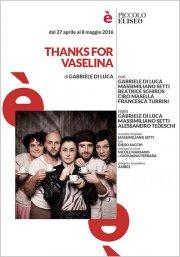 Thanks for Vaselina
